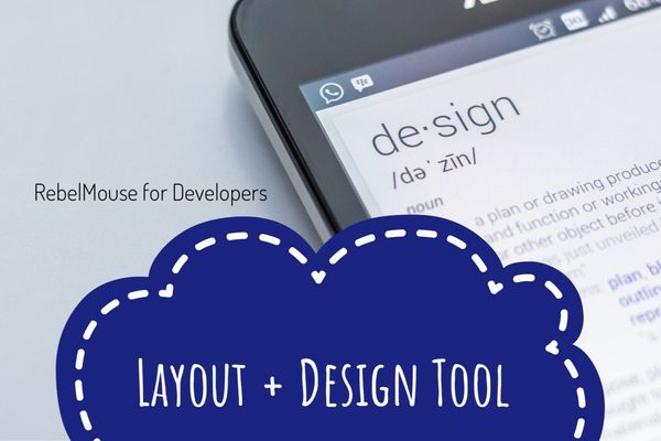 Accessing the Layout & Design Tool