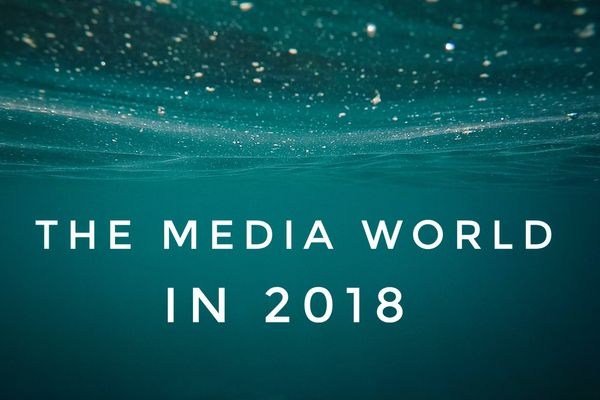 Content, Marketing, and Media: What to Expect in 2018