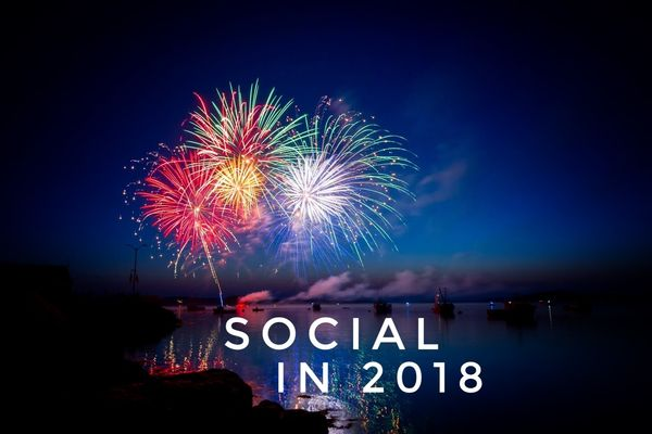 3 New Year's Resolutions for Social in 2018