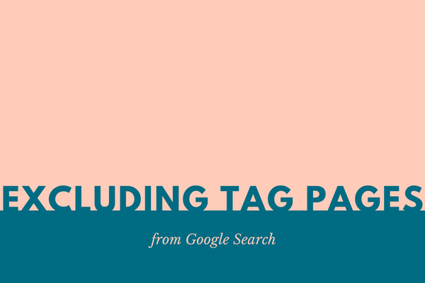 Excluding Tag Pages from Google Search