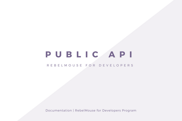 Public API v1.0 - RebelMouse