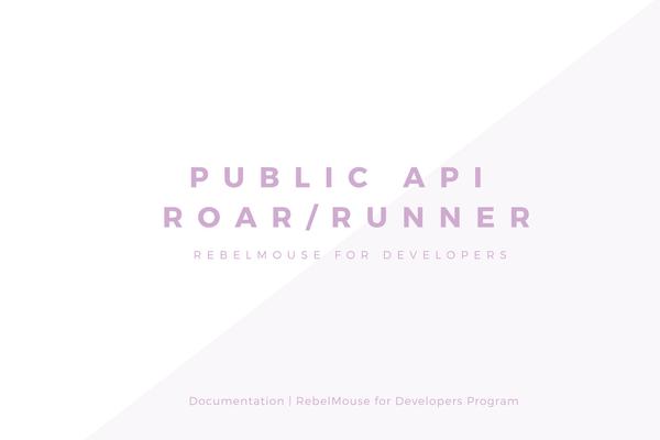 Public API v1.1 - Roar/Runner