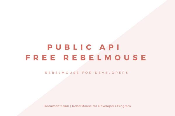 Public API v1.2 - Free RebelMouse Product