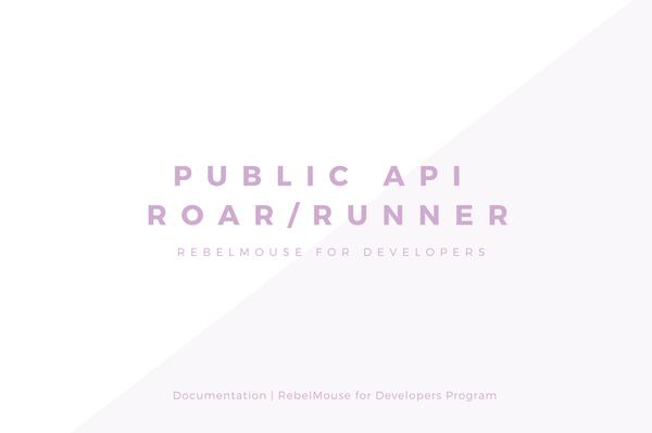 Public API v1.2 - Roar/Runner