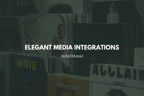 The Add Media Bar: Take Advantage of Rich Media Integrations on RebelMouse