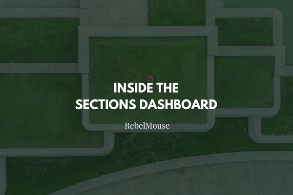 Sections Dashboard: An Overview to Stay Organized