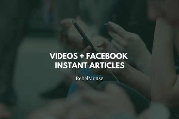 Making Videos Work Perfectly in Instant Articles