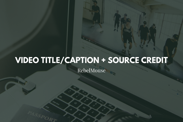 New: Title/Caption and Credit Support for Videos