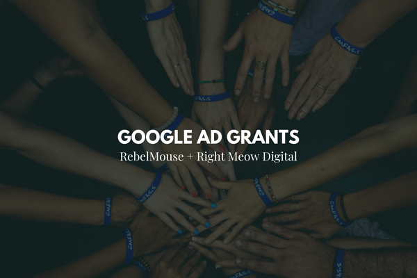 Nonprofits: Your Charity Could Be Eligible for a Google Grant