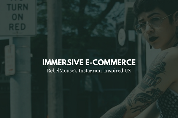Instagram-style E-commerce Features on RebelMouse