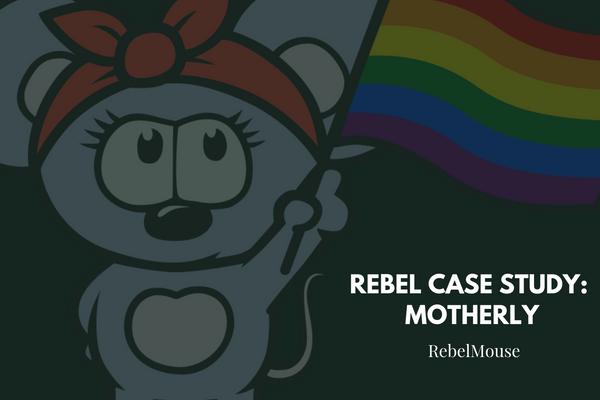 Rebel Case Study: Motherly