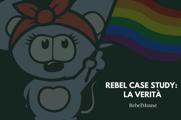 Rebel Case Study: La Verità