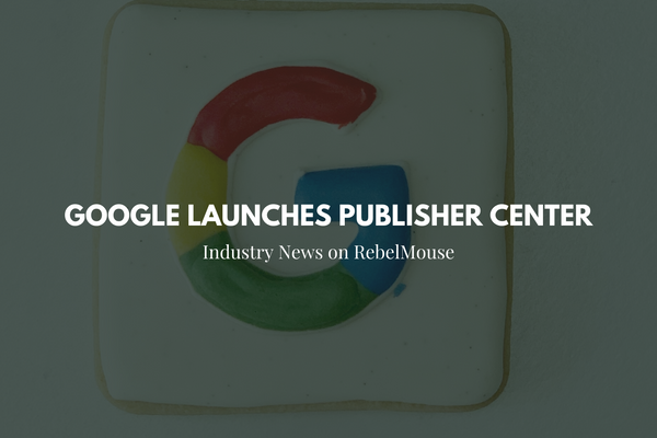Publishers No Longer Have to Submit Their Site to Google News