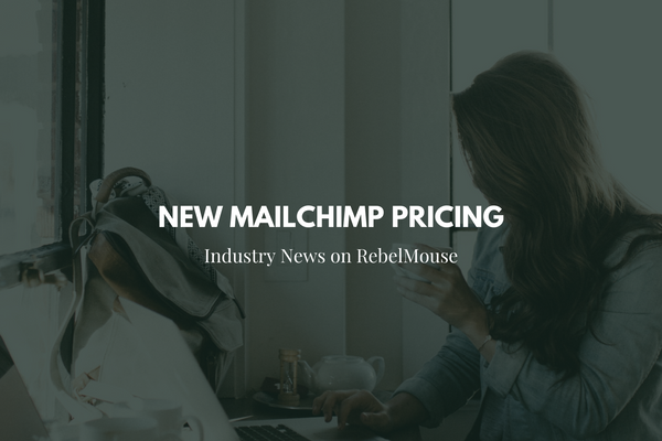 Mailchimp Free Users: You May Need to Upgrade Under New Pricing Plan