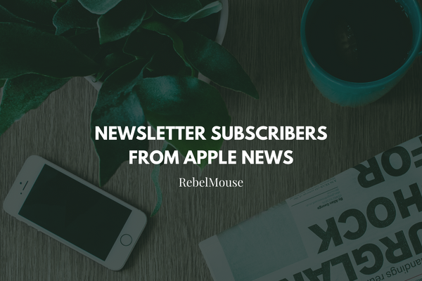 Grab More Newsletter Subscribers Through Apple News