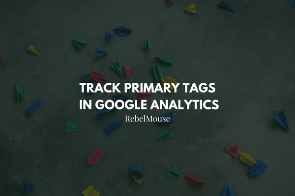 How to Enable Primary Tag Tracking in Google Analytics