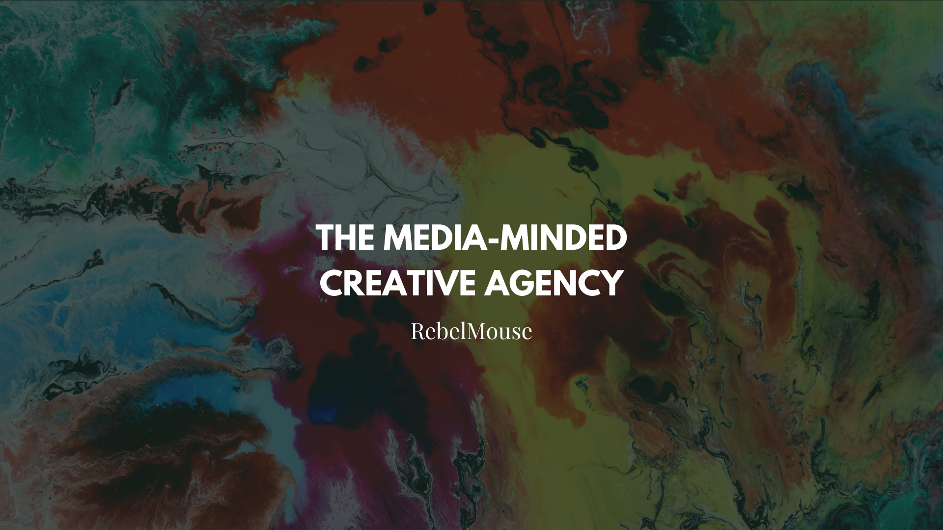 RebelMouse: The Media-Minded Creative Agency