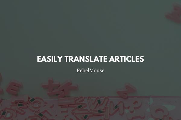 Translate Posts Instantly to Extend Your Content's Reach