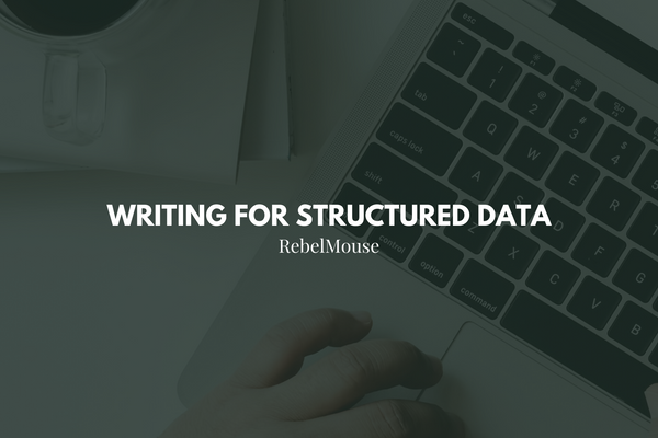 Writing for Structured Data