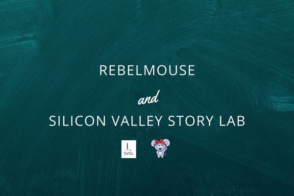 RebelMouse Partners With Silicon Valley Story Lab to Help Organizations Power Digital Transformation
