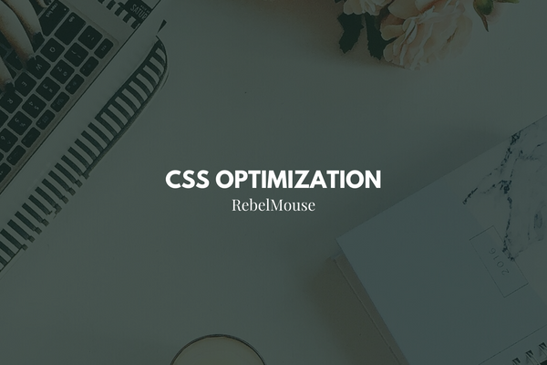 You May See a Page Speed Boost After Our Latest CSS Optimizations