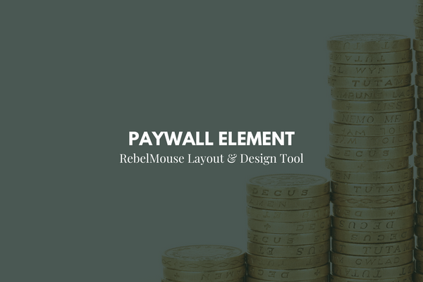 Introducing the Paywall Element