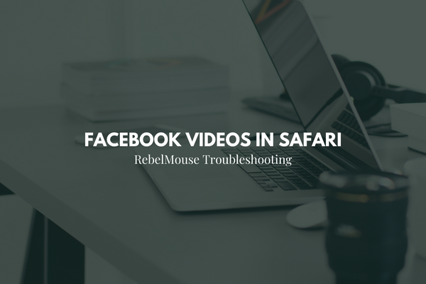 How to Enable Facebook Video Embeds in Safari