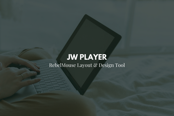 Select JW Player in Layout & Design Tool
