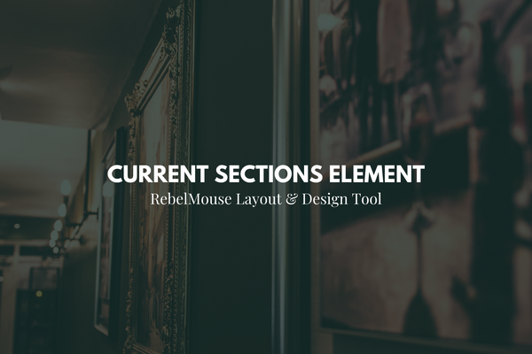 Display Your Site's Sections Easily With Current Sections Element