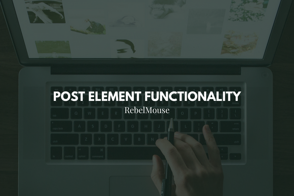 Understand The Post Element Functionality