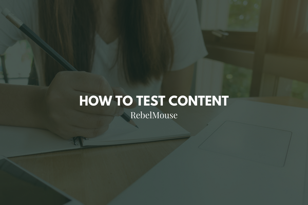 How to Test Content With Articles and Templates