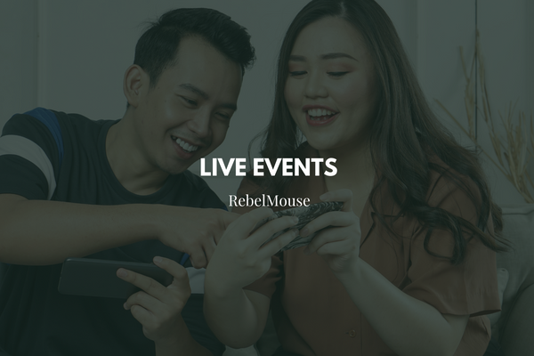 Live Events on RebelMouse