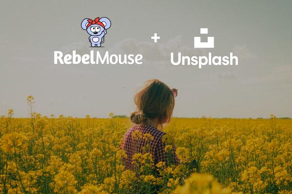 Publish Beautifully: RebelMouse Launches Unsplash Integration